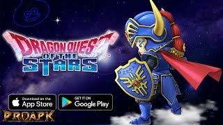DRAGON QUEST OF THE STARS Gameplay Android / iOS (Global Launch)