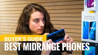 The best midrange phones to get in the end of 2019 - Our buyer's guide