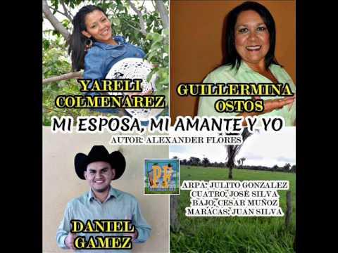Yareli Colmenarez Guillermina Ostos y Daniel Gamez - Mi esposa mi amante y yo