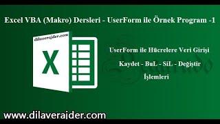 Excel VBA (Makro) Dersleri - UserForm ile hücrelere veri kaydı girişi - Örnek Program -1