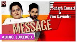 Message | Best Of Sudesh Kumari & Veer Davinder | Superhit Punjabi Duets Songs | Priya Audio