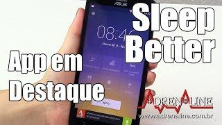 Sleep Better - App em destaque