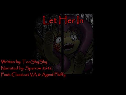 Let Her In [MLP Grimdark Reading]