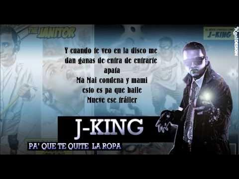 J-King y Maximan - Pa Que Te Quites La Ropa + Letra  2011 HD