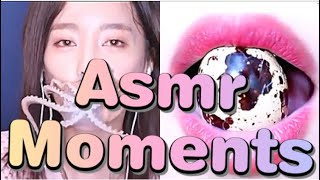 ASMR moments I just can