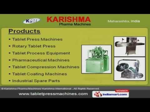 Pharmaceutical Machinery & Equipment by Karishma Pharma Machines/ Karishma International, Mumbai