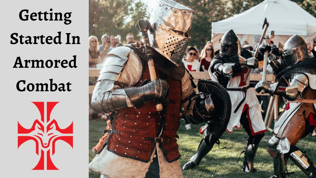 Getting Started in Armored Combat