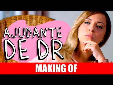 Making Of – Ajudante de DR