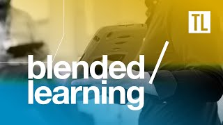 Blended Learning - Student experience