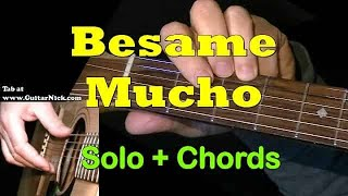 BESAME MUCHO: Easy Guitar Lesson + TAB by GuitarNick