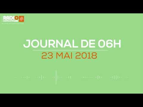Le journal de 6h du 23 mai 2018 - Radio Côte d'Ivoire