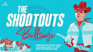 "The Shootouts - ""Bullseye"" coming April 30, 2021"