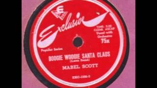 Mable Scott - Boogie Woogie Santa Claus - Exclusive X75 - 1949 / Hollywood 1023 - 12/54