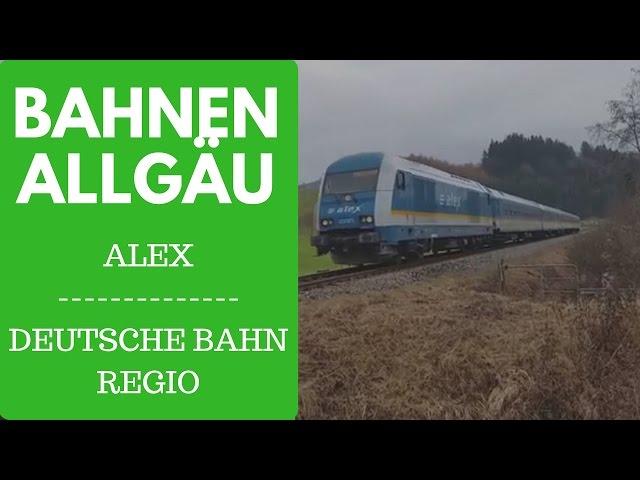 Allgäu Regionalbahn Alex und Deutsche Bahn
