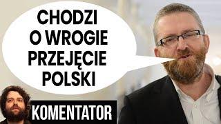 Chodzi o Wrogie Przejęcie Polski - Grzegorz Braun na Marszu STOP 447 Just Act - Relacja Komentator