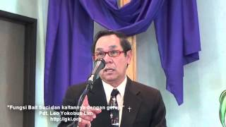 GKI Monrovia: Pendeta Leo Yokobus Lim - Fungsi Bait Suci dan Kaitannya dengan Gereja