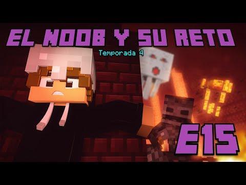 UNA FORTALEZA LLENA DE PELIGROS! E15 El Noob y su Reto 4 - Luzu