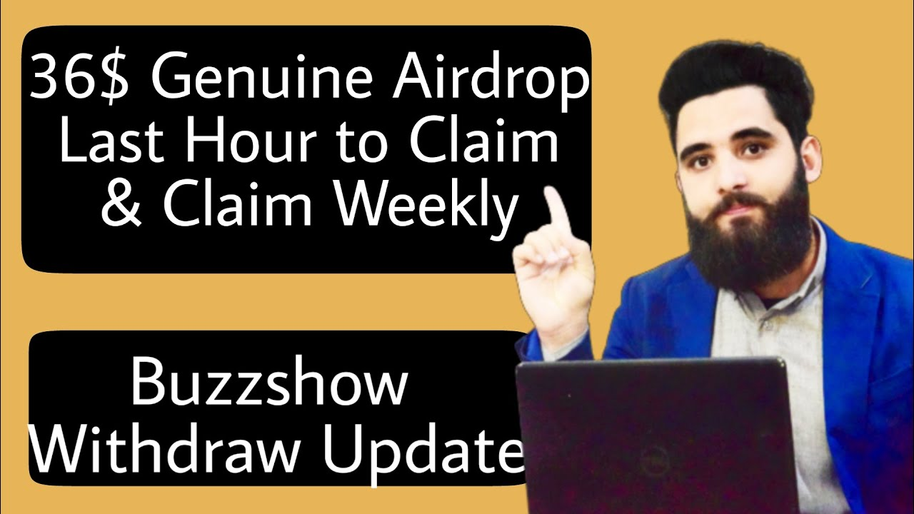 36$ Legit Airdrop Already Listed||Buzzshow Withdraw Update||Don't miss BTC Giveaway 6