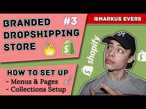 Free Shopify Tutorial - Dropshipping Store 2019 #3 - Menus Collections & Navigation thumbnail