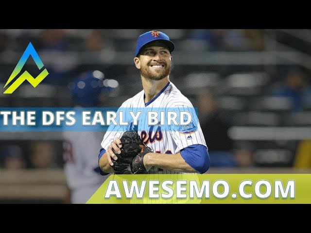 The DFS Early Bird Yahoo DraftKings FanDuel Top MLB Plays 07192019