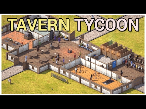 Tavern Tycoon - Dragon's Hangover [Alpha] - Let's Play / Gameplay / Preview