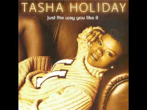 tasha holiday - I Wanna Get To Know You