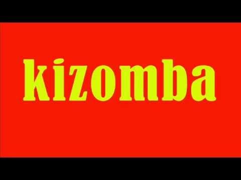 Kizomba - Top Hits & Best of Kizomba
