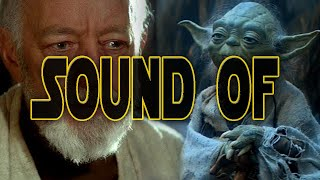 Star Wars - Sound of the Force