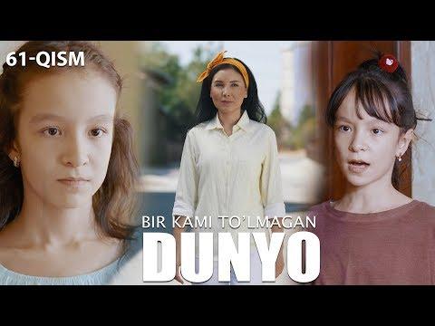 Bir kami to'lmagan dunyo (o'zbek serial) | Бир ками тўлмаган дунё (узбек сериал) 61-qism