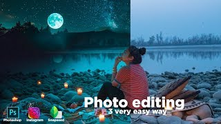 Photo editing with photoshop Instagram and Snapseed photo editing