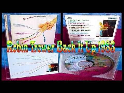 """Robin Trower: """"Back It Up"""" 1983 (Full CD)"""