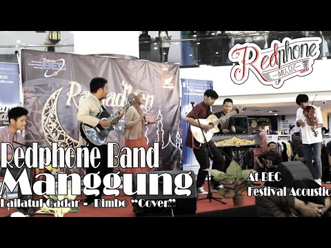 Lailatul Qadar - Bimbo by Gigi Cover by Redphone Band at Acoustic festival BEC