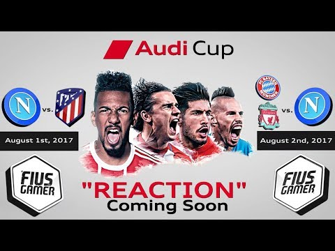 AUDI CUP 2017 - TEASER PROMO REACTION!