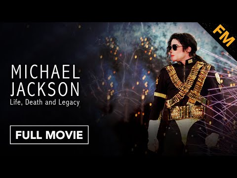 Michael Jackson: Life, Death And Legacy (FULL DOCUMENTARY)