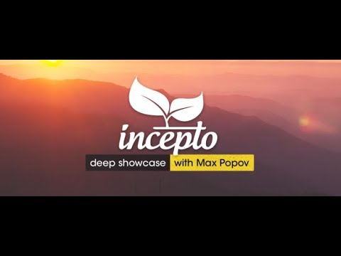 Incepto Deep Showcase 050 (May 2019) (with Max Popov) 08.05.2019
