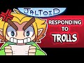 Responding To Trolls - Jaltoid Cartoons