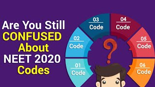 Still you are confused between NEET 2020 Codes ???? | Must Watch this Video