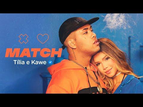 MATCH – Tília e Kawe