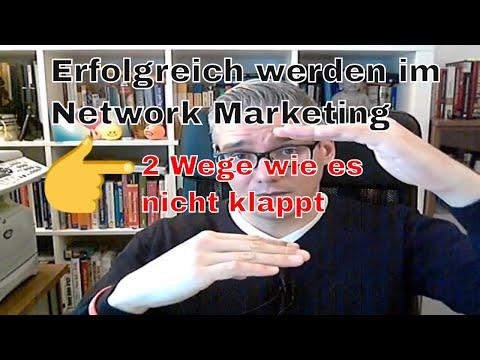 Erfolgreich werden im Network Marketing - 2 Wege wie du es definitiv nicht schaffst