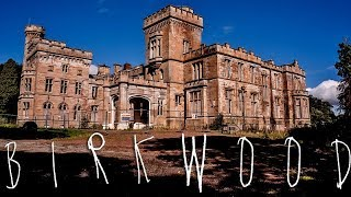 BIRKWOOD (Abandoned, Mental Hospital / Castle) Our Haunted Scotland Project