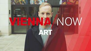 Art in Vienna | VIENNA/NOW