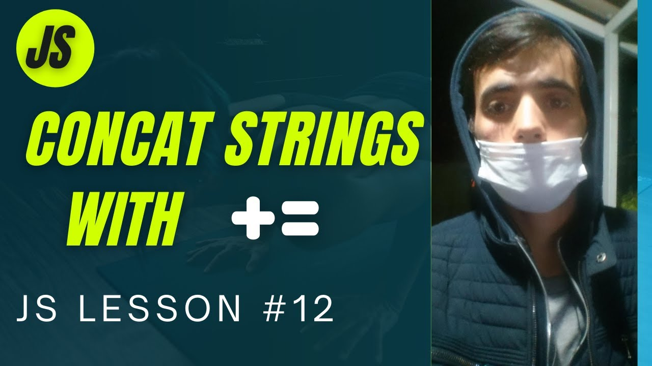 JavaScript Concatenate strings with += operator