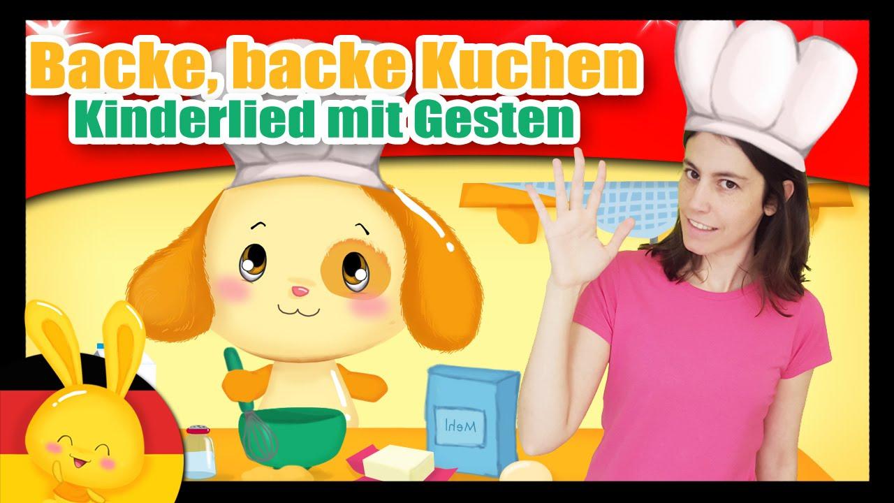 Backe Backe Kuchen Kinderlied Mit Gesten Kinderlieder Zum