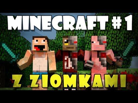 Minecraft z ziomkami #1 - /w Dnku, Exus, Maniekpl96