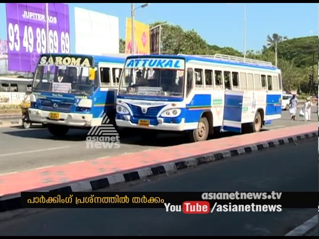 Parking issue on Thiruvananthapuram Eastfort, Clash between KSRTC employees and Pvt bus employees