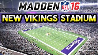 Madden 16 NEW Vikings Stadium Fly-Through (Day & Night)
