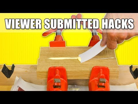 Subscriber Submitted Workshop Life Hacks: Woodworking Suggestions and Tips