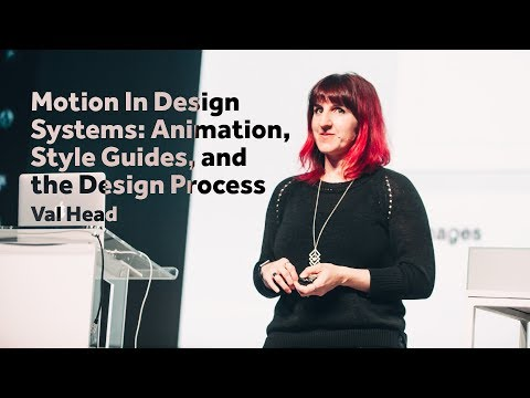 Motion In Design Systems – Val Head / Front-Trends 2017