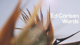 Ed Carlsen - Words