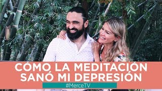 Andres Mejia: Cómo la meditación sanó mi depresión | Coach Merce Villegas |